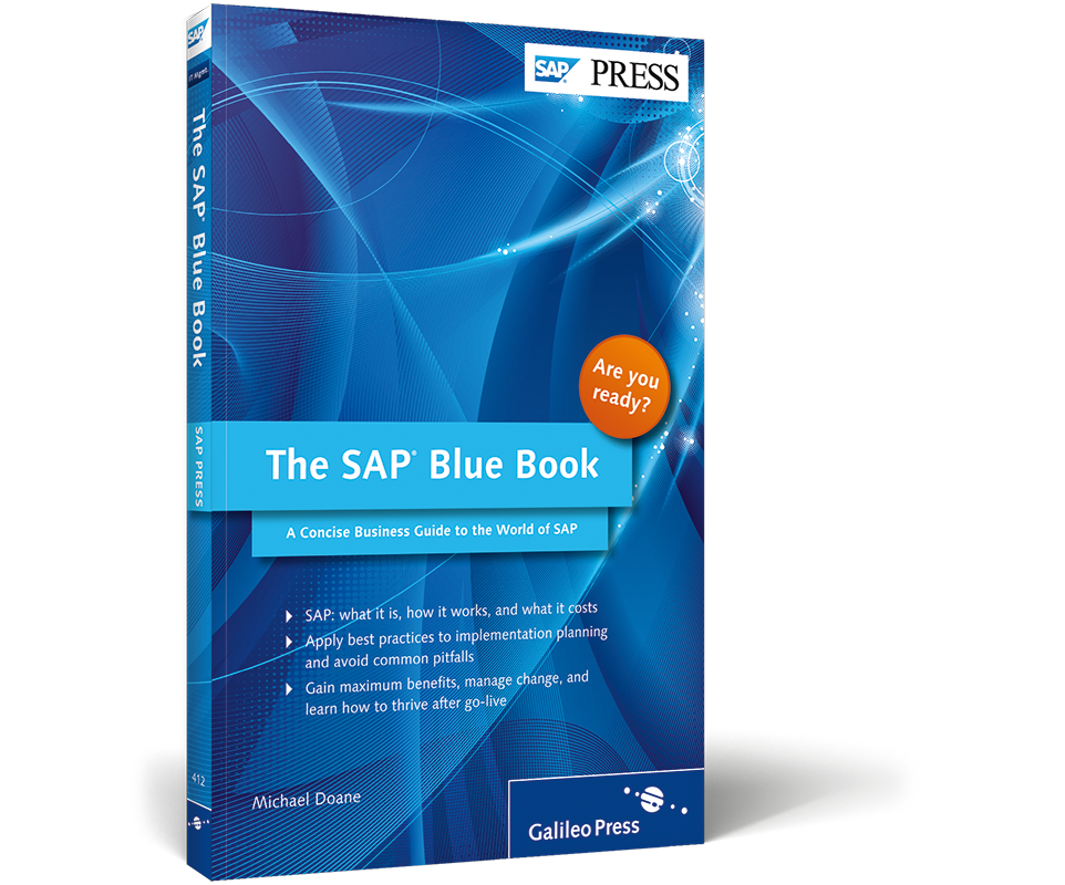 The SAP Blue Book - A Concise Business Guide to the World of SAP