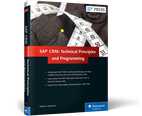 Cover of SAP CRM: Technical Principles and Programming
