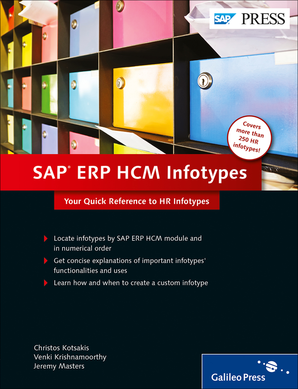 SAP ERP HCM Infotypes - Your Quick Reference to HR Infotypes