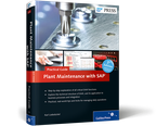 Cover of Plant Maintenance with SAP—Practical Guide