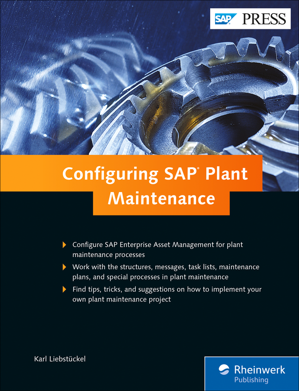 sap plant maintenance sap pm configuration book an by sap press rh sap press com sap pm building block configuration guide SAP Configuration Logo