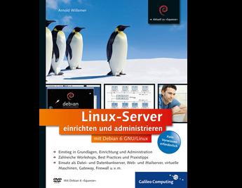 Cover von Linux-Server einrichten und administrieren mit Debian 6 GNU/Linux
