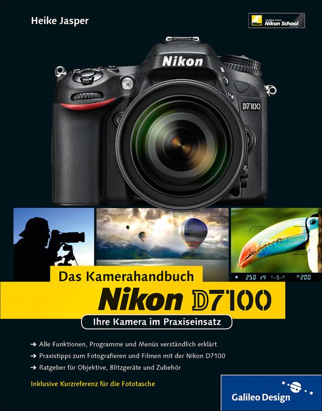 Nikon D7000. Das Kamerahandbuch Pdf