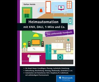 Cover von Heimautomation mit KNX, DALI, 1-Wire und Co.
