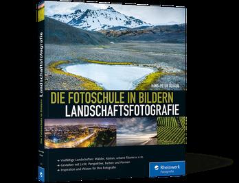 Die Fotoschule in Bildern: Landschaftsfotografie