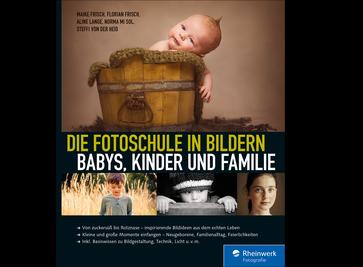 Cover von Die Fotoschule in Bildern. Babys, Kinder und Familie
