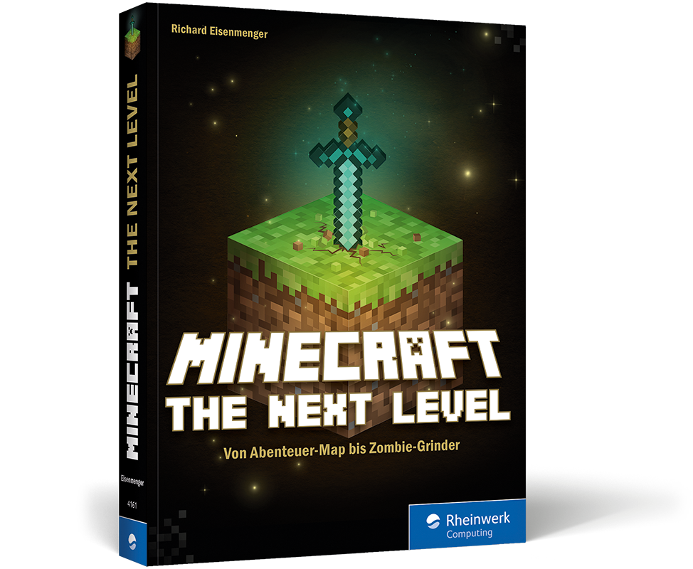 Minecraft – The next Level. Das Buch für Bastler & Modder ...