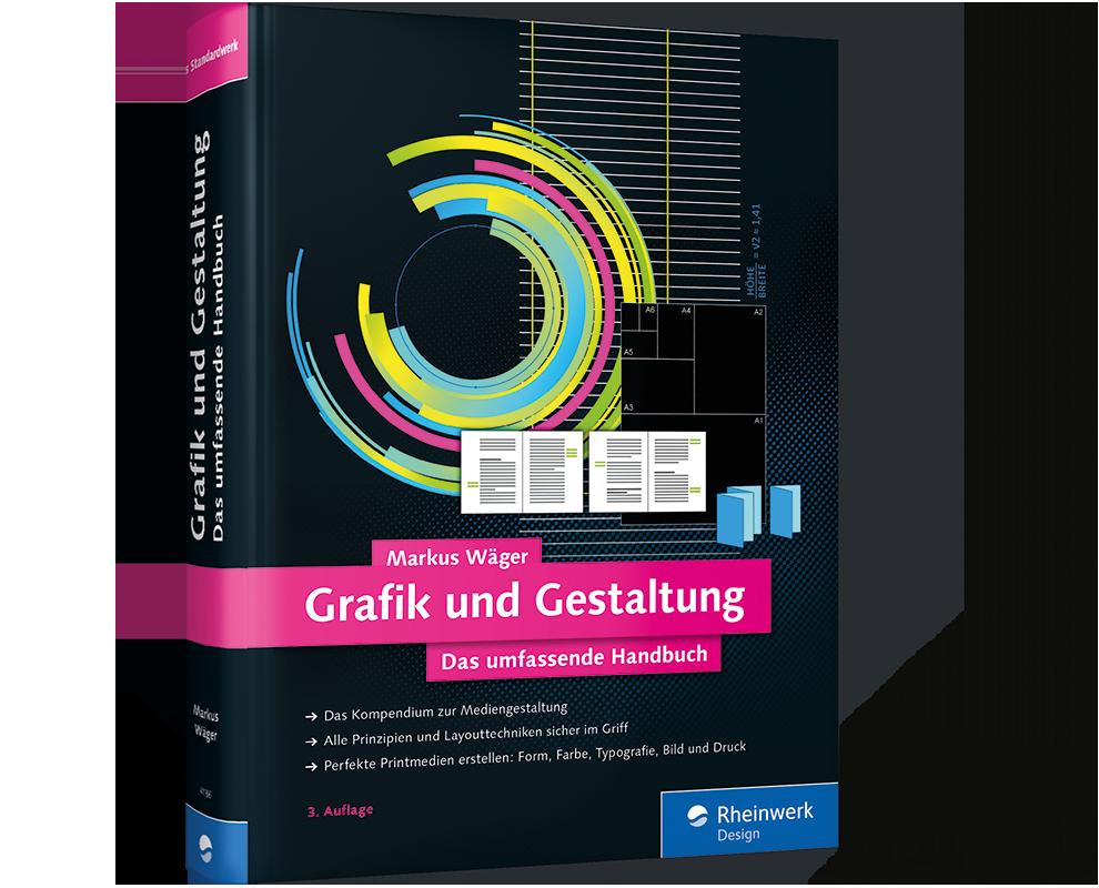 Grafik und Gestaltung   Das umfassende Handbuch