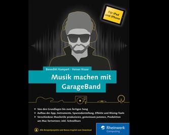 Cover von Musik machen mit GarageBand für iPad und iPhone