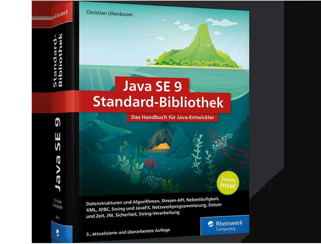 Java SE 9 Standard-Bibliothek. Das Handbuch für Entwickler | Rheinwerk