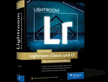 Lightroom Classic und CC - Das umfassende Handbuch