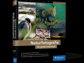 Naturfotografie: Die große Fotoschule