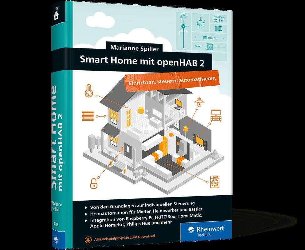 Smart Home mit openHAB 2 | Rheinwerk Verlag