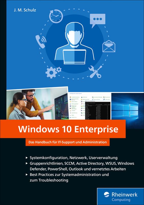 Windows 10 Enterprise - Das Handbuch für IT-Support und Administration