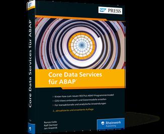 CDS-Views und Datenmodelle für SAP S/4HANA. Core Data Services für ABAP