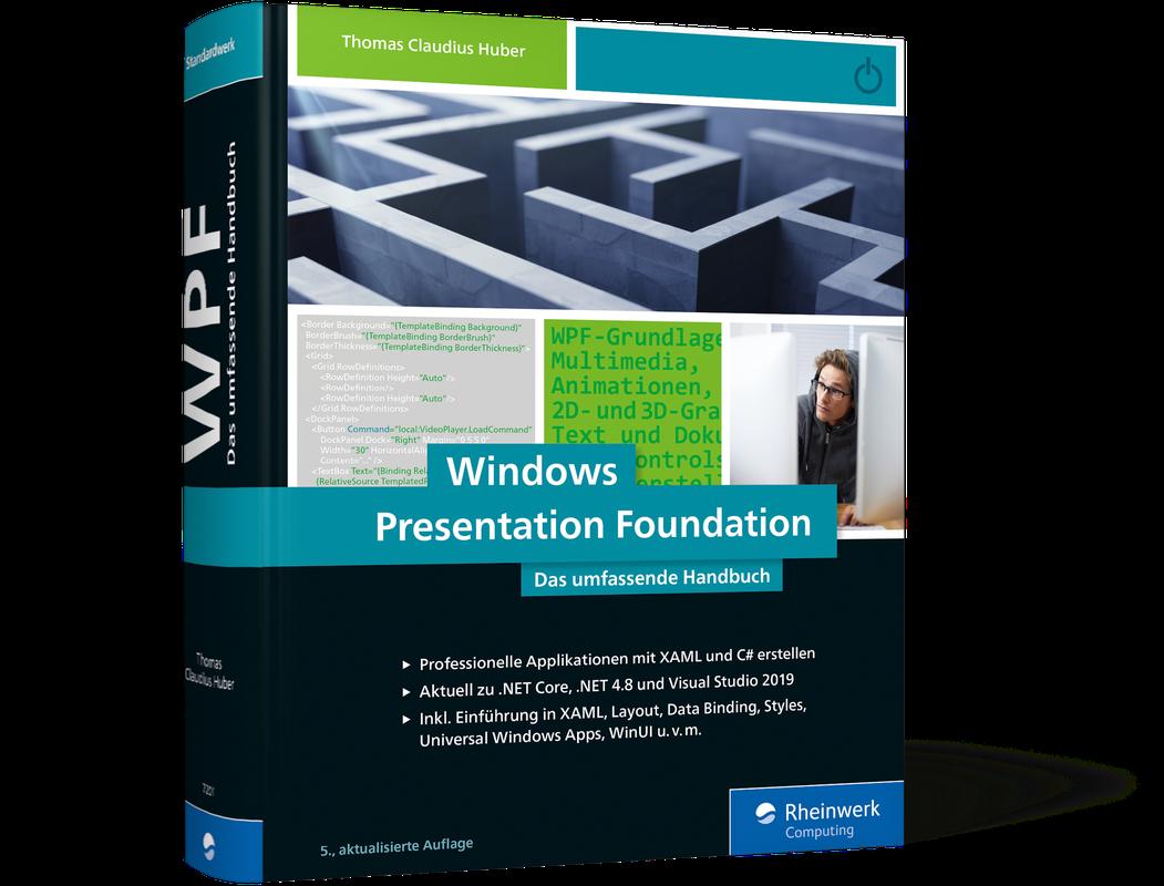 Windows Presentation Foundation - Das umfassende Handbuch