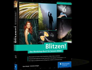 Blitzen! – Das Workshop-Buch für bessere Bilder