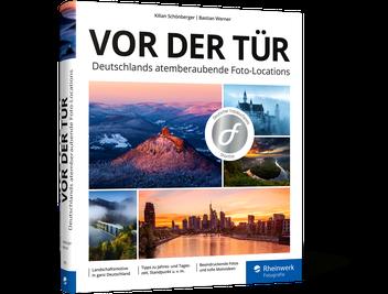 Vor der Tür – Deutschlands atemberaubende Foto-Locations