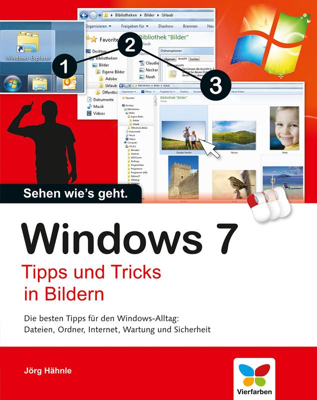 windows 7 tipps und tricks in bildern vierfarben. Black Bedroom Furniture Sets. Home Design Ideas