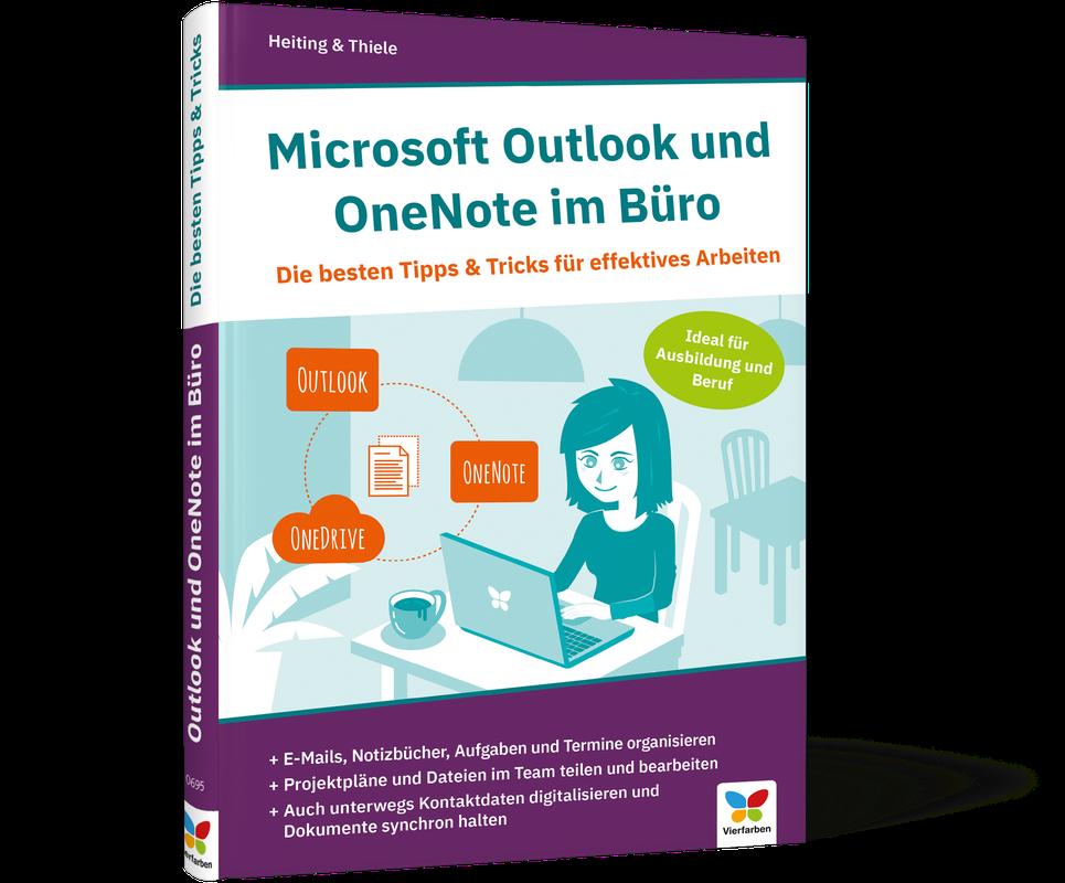 Microsoft Outlook Und Onenote Im Büro Die Besten Tipps Tricks Für Effektives Arbeiten