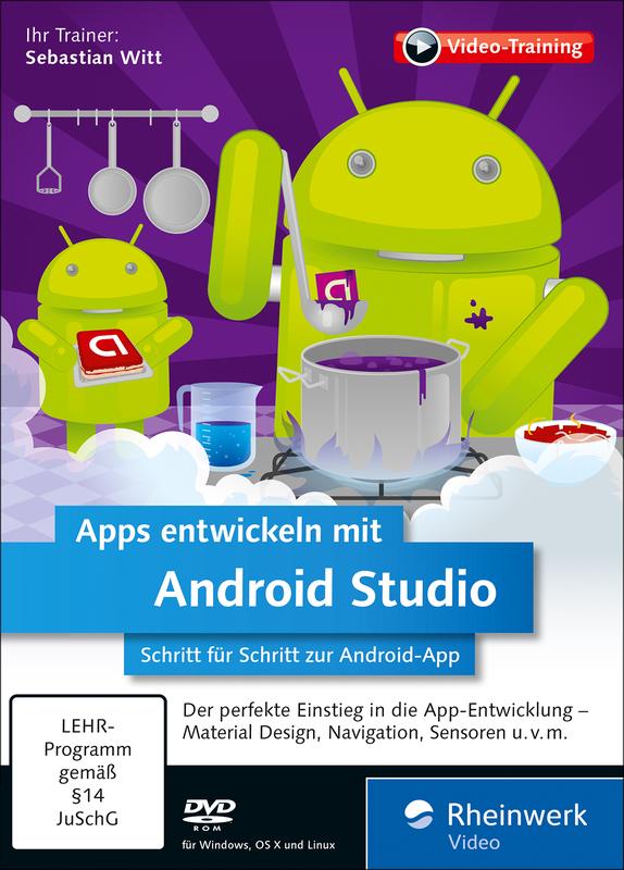 apps entwickeln mit android studio aktuell zu android 5 rheinwerk. Black Bedroom Furniture Sets. Home Design Ideas