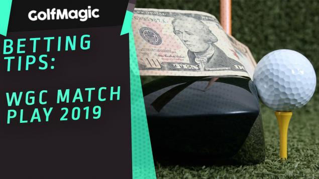 WGC Match Play betting tips