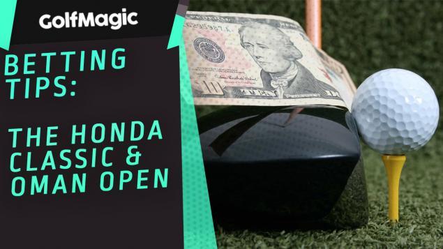 Golf Betting Tips: Honda Classic * Oman Open
