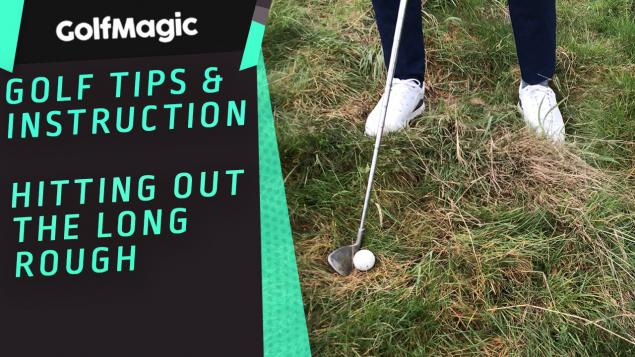 How to hit out the long rough