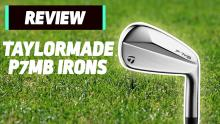 NEW TaylorMade P7MB Iron Review