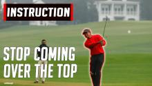 Stop coming over the top in your golf swing INSTANTLY with this practice drill
