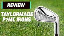 NEW TaylorMade P7MC Irons Review