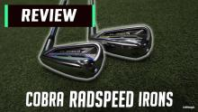 Cobra RADSPEED Irons Review: Is this the LONGEST game-improvement iron of 2020?