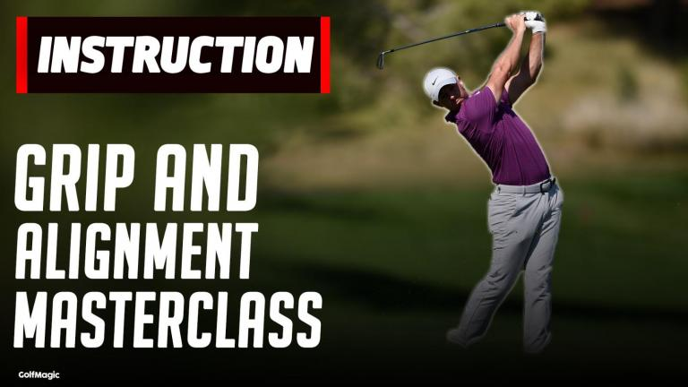 The Golf Fundamentals YOU Don't Know About   Grip and Alignment tips
