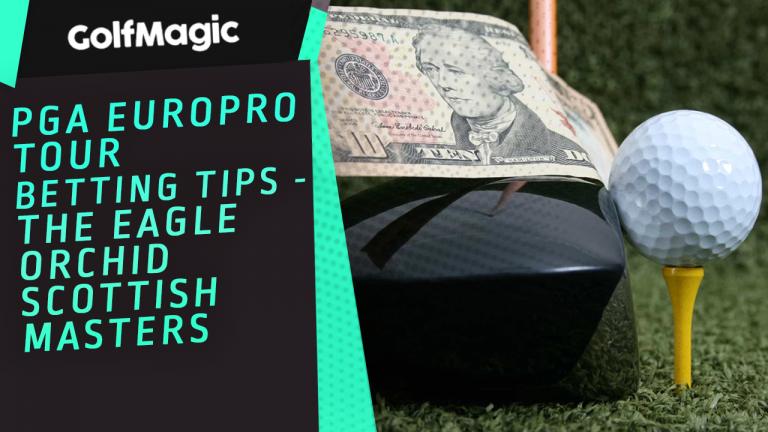 PGA Europro Tour betting tips - The Eagle Orchid Scottish Masters