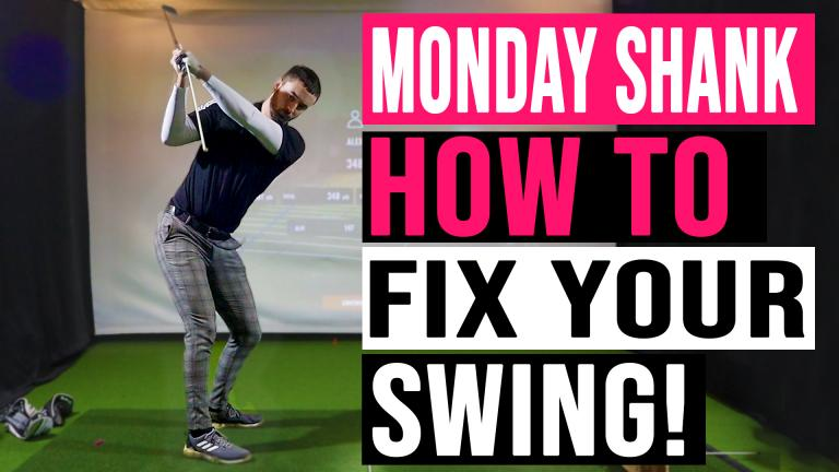 WATCH: How To Fix Your Golf Swing During Lockdown   Monday Shank Ep.1