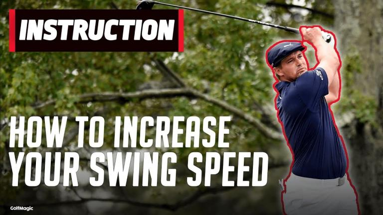 How to increase your swing speed like Bryson DeChambeau