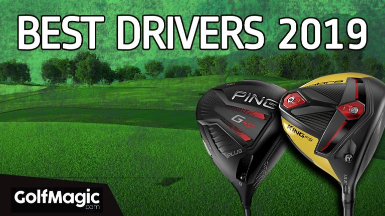 Best Drivers Test 2019: GolfMagic's Top 10 | GolfMagic