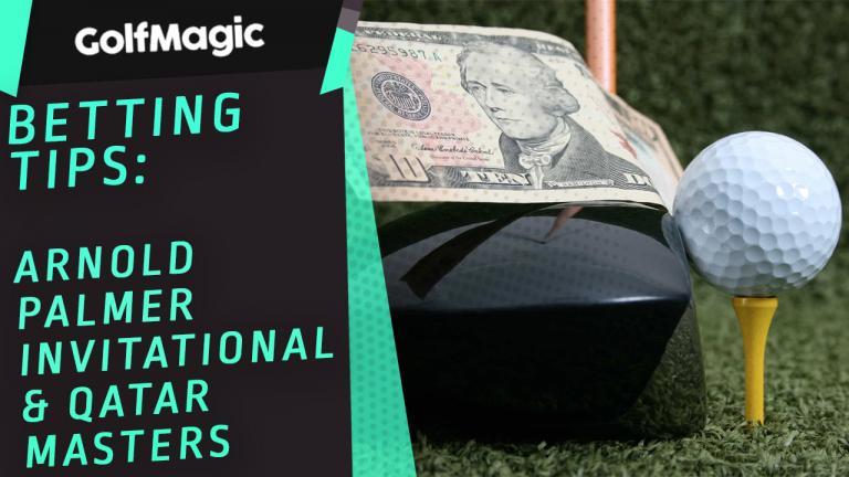 Arnold Palmer Invitational & Qatar Masters betting tips