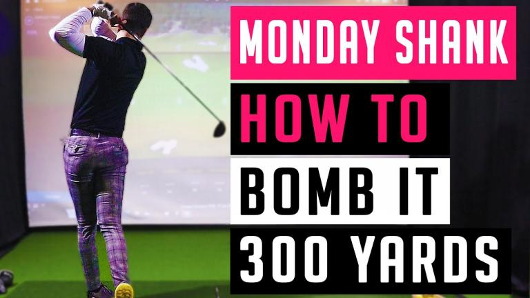 WATCH: How to hit MASSIVE DRIVES when you next play golf! | Monday Shank Ep.2