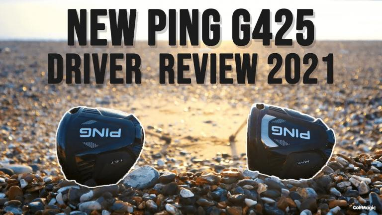 NEW PING G425 Driver Review 2021   PING G425 LST, MAX, SFT