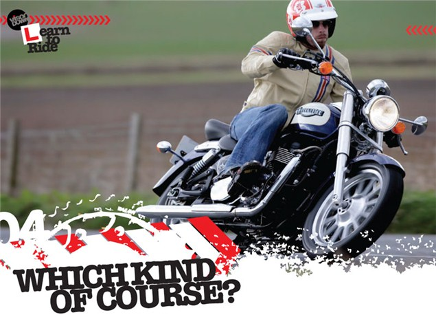 Learning to ride a motorcycle: The right course