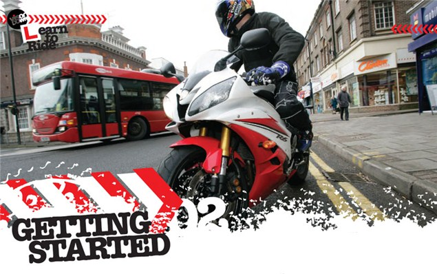 Learning to ride a motorcycle: Getting started