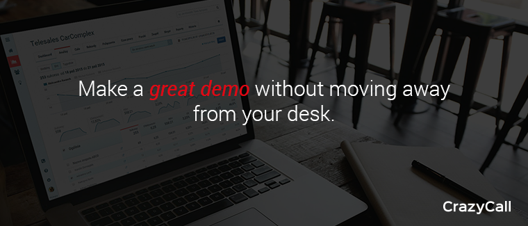 Make a great demo without moving way from your desk