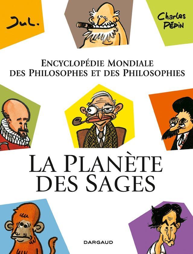 """Jul et Charles Pépin """"La Planète des Sages"""""""