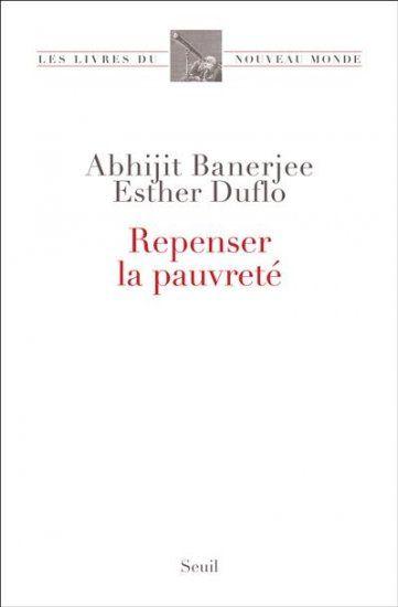 Repenser la pauvreté-Esther Duflo