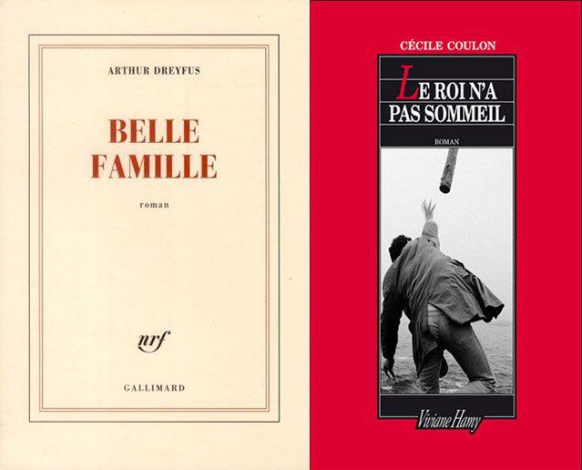 Belle famille d'Arthur Dreyfus et Le roi n'a pas sommeil de Cécile Coulon