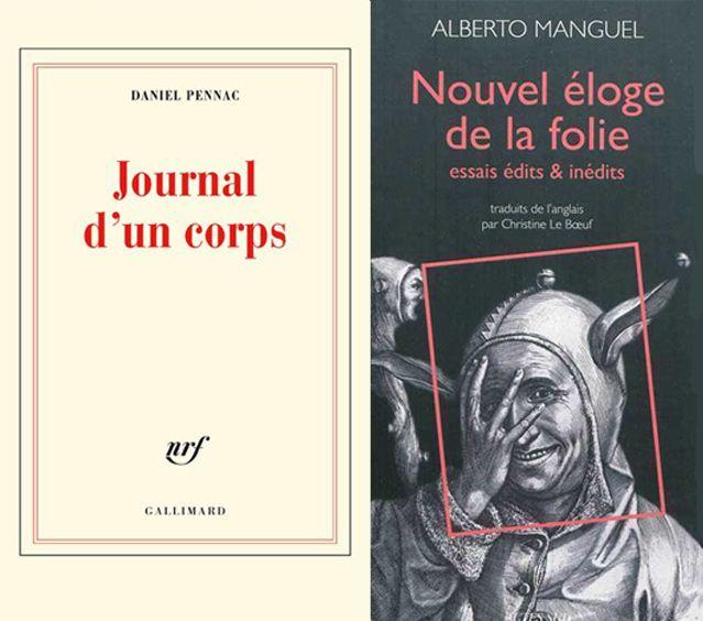 """Coouvertures des livres de Daniel Pennac """"Journal d'un corps"""" et de Alberto Manguel """"Nouvel éloge de la folie"""""""