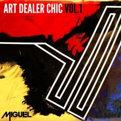 Miguel Art Dealer Chic Vol. 1