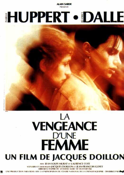 La vengeance d'une femme (Doillon)