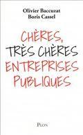 cheres tres cheres entreprises publiques
